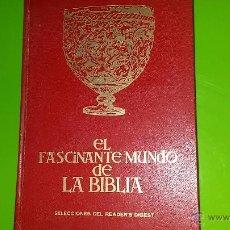 Libros de segunda mano: EL FASCINANTE MUNDO DE LA BIBLIA POR NELSON BEECHER KEYES DEL AÑO 1963 CON 275 PÁGINAS. UNA JOYA. Lote 49567770