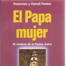 Libros de segunda mano: EL PAPA MUJER. Lote 49894663