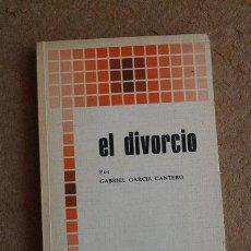 Libros de segunda mano: EL DIVORCIO. GARCÍA CANTERO (GABRIEL) MADRID, BIBLIOTECA DE AUTORES CRISTIANOS, 1977.. Lote 49940391