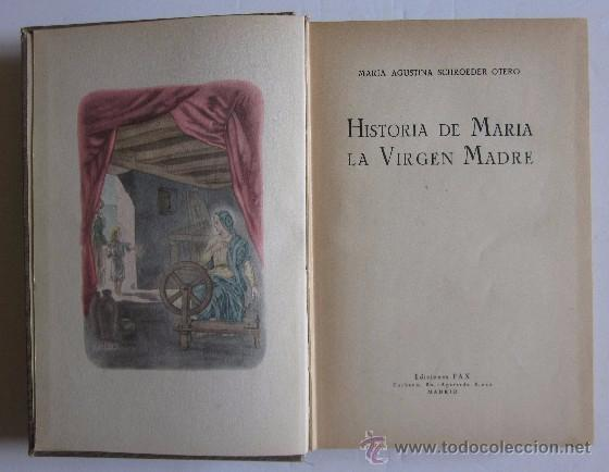 Libros de segunda mano: HISTORIA DE MARIA LA VIRGEN MADRE - Foto 2 - 50098391