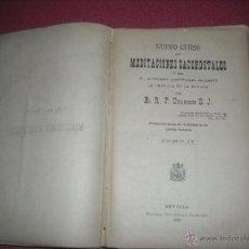 Libros de segunda mano: MEDITACIONES SACERDOTALES AÑO 1900 - NUEVO CURSO - CON CENSURA ECLESIÁSTICA. Lote 50107029