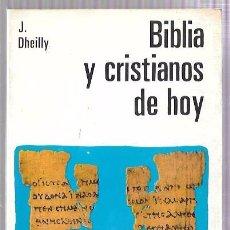Libros de segunda mano: BIBLIA Y CRISTIANOS DE HOY. MANUAL LECTURA Y PREDICACION Nº9. J. DHEILLY. ED. PAULINAS. MADRID 1968. Lote 50134652