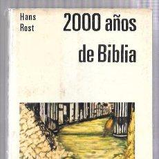 Libros de segunda mano: 2000 AÑOS. MANUAL LECTURA Y PREDICACION Nº13. HANS ROST. ED. PAULINAS. MADRID 1968. Lote 50134666