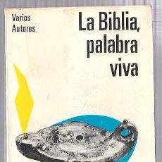Libros de segunda mano: LA BIBLIA, PALABRA VIVA. VARIOS AUTORES. MANUAL LECTURA Y PRED. Nº11. ED. PAULINAS. MADRID 1968. Lote 50143388