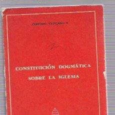 Libros de segunda mano: CONSTITUCIÓN ESPAÑOLA SOBRE LA IGLESIA. CONCILIO VATICANO II. EDICIONES SIGUEME. SALAMANCA 1965. Lote 50143882