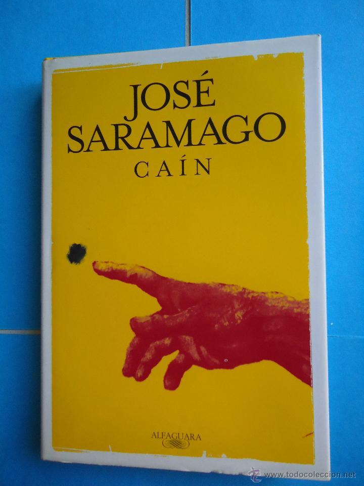 LIBRO. CAÍN, DE JOSÉ SARAMAGO.PREMIO NOBEL DE LITERATURA,1998.ED. ALFAGUARA (Libros de Segunda Mano - Religión)
