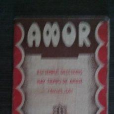 Libros de segunda mano: AMOR, CAMINOS DE LA VIDA REMIGIO VILARIÑO, SJ, RELIGION, . Lote 50326531