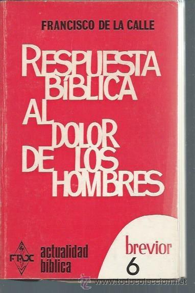 respuesta bíblica al dolor de los hombres, fran - Comprar Libros de  religión en todocoleccion - 50683842