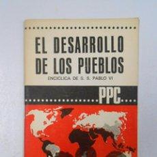 Libros de segunda mano - EL DESARROLLO DE LOS PUEBLOS-ENCÍCLICA DE S.S.PABLO VI. TDK21 - 50729153