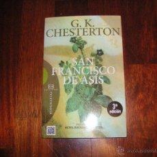 Libros de segunda mano: SAN FRANCISCO DE ASÍS. G K CHESTERTON. ED ENCUENTRO. Lote 50831775