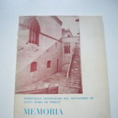 Libros de segunda mano: SANTA MARÍA DE POBLET. MEMORIA. AÑOS 1966-1967 XG12. Lote 50949614