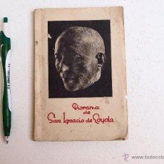Libros de segunda mano: DIORAMA DE SAN IGNACIO DE LOYOLA. Lote 50960628