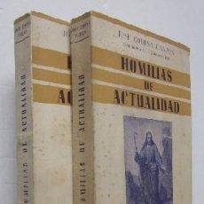 Libros de segunda mano: HOMILIAS DE ACTUALIDAD - 2 TOMOS. Lote 51023057
