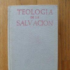 Libros de segunda mano: TEOLOGIA DE LA SALVACION, ANTONIO ROYO MARIN, BAC. Lote 51028823