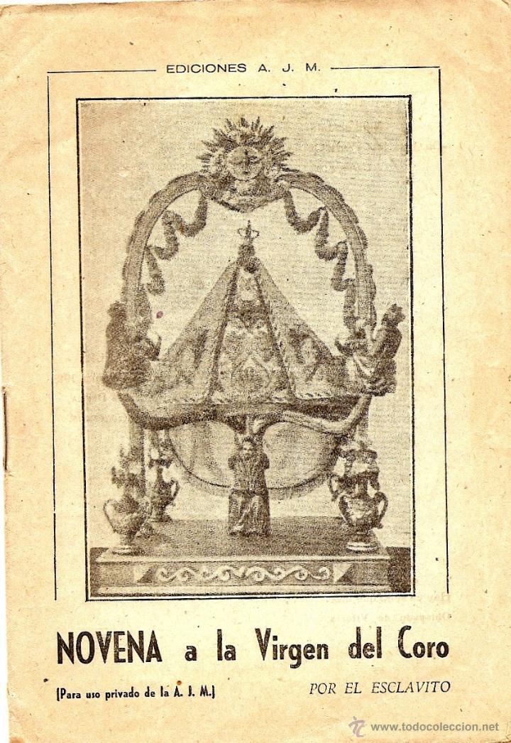 NOVENA A LA VIRGEN DEL CORO POR EL ESCLAVITO - EDICIONES J.M. - VITORIA AÑO 1948 (Libros de Segunda Mano - Religión)