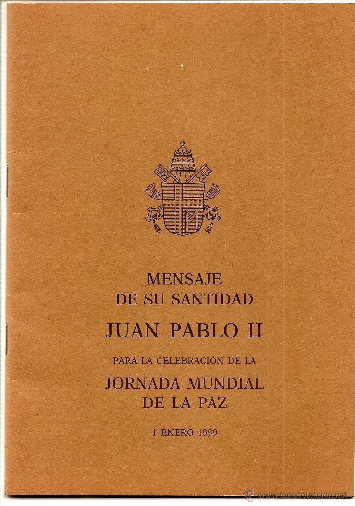 MENSAJE DE SU SANTIDAD JUAN PABLO II PARA LA CELEBRACIÓN DE LA JORNADA MUNDIAL DE LA PAZ 1999 (Libros de Segunda Mano - Religión)
