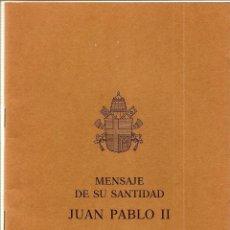 Libros de segunda mano: MENSAJE DE SU SANTIDAD JUAN PABLO II PARA LA CELEBRACIÓN DE LA JORNADA MUNDIAL DE LA PAZ 1999. Lote 51048428