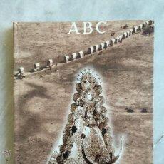 Libros de segunda mano: MEMORIA DEL ROCÍO, ABC, CAJA RURAL. Lote 51056791