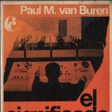 Libros de segunda mano: BUEN LIBRO DE PAUL M. VAN BUREN 1968 - EL SIGNIFICADO SECULAR DEL EVANGELIO EDICI. PENINSULA . Lote 51199251