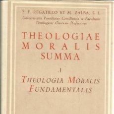 Libros de segunda mano: THEOLOGIAE MORALIS SUMMA. E.F. REGATILLO. BIBLIOTECA DE AUTORES CRISTIANOS. MADRID. 1952. Lote 51217800