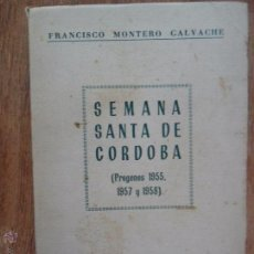 Libros de segunda mano: SEMANA SANTA DE CÓRDOBA (PREGONES 1955, 1957 Y 1958), ED. JEREZANA, 1960. Lote 51354588