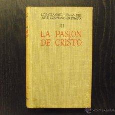 Libros de segunda mano: LA PASION DE CRISTO III, BAC. Lote 51361782
