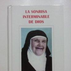 Libros de segunda mano: LA SONRISA INTERMINABLE DE DIOS - BIOGRAFÍA DE MARÍA CRISTINA DE LOS REYES OLIVERA - J. V. RODRÍGUEZ. Lote 51367653