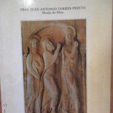Libros de segunda mano: TU SOLUS PEREGRINUS, FRAY JUAN ANTONIO TORRES PRIETO, ED. ABADÍA DE SANTO DOMINGO DE SILOS, 1996. Lote 263246710