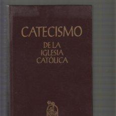 Libros de segunda mano: CATECISMO DE LA IGLESIA CATÓLICA / ASOCIACIÓN DE EDITORES DEL CATECISMO 1993. Lote 51474874