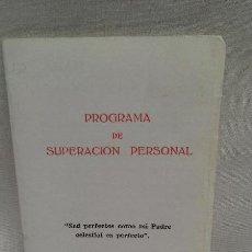 Libros de segunda mano: FOLLETO GUIA PROGRAMA DE SUPERACION PERSONAL - BURGOS - AÑO 1977. Lote 51720144