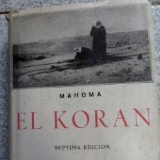 Libros de segunda mano: EL KORÁN MAHOMA EDICIONES IBÉRICAS AÑOS 60. Lote 52060025