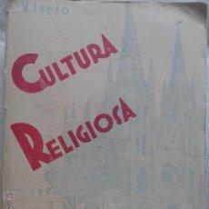 Libros de segunda mano: CULTURA RELIGIOSA - TOMO I - EL DOGMA - VALENTIN INCIO - 1938. Lote 52320150