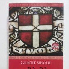 Libros de segunda mano: EL PAPA OLVIDADO. CALIXTO I - GILBERT SINOUE - EDICIONES B - 2007. Lote 52331873