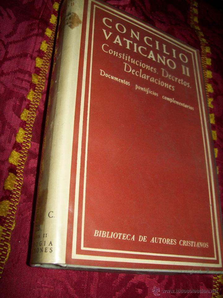 CONCILIO VATICANO II. CONSTITUCIONES, DECRETOS, DECLARACIONES. BAC Nº 252. 1ª ED, 1965. VIII+876 PP. (Libros de Segunda Mano - Religión)