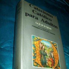 Libros de segunda mano: CATECISMO CATÓLICO PARA ADULTOS. CONFERENCIA EPISCOPAL ALEMANA. BAC, Nº 500. 1991. 4 ED.. Lote 194778752