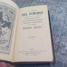 Libros de segunda mano: OFICIO DEL DOMINGO A. BERTARELLI DEVOCIONARIO CONTIENE ORACIONES DEL DIA, COMUNION, MISA SEMANA SAN. Lote 52458106