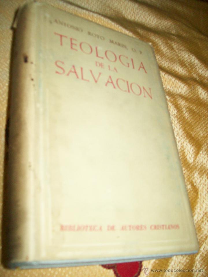 TEOLOGÍA DE LA SALVACIÓN. A. ROYO. BAC, Nº 147. 2ª ED., 1959. (Libros de Segunda Mano - Religión)