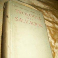 Libros de segunda mano: TEOLOGÍA DE LA SALVACIÓN. A. ROYO. BAC, Nº 147. 2ª ED., 1959.. Lote 136320356
