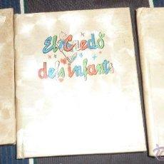 Libros de segunda mano: LOTE 3 LIBROS L'AVE MARIA , LA SALVE , EL CREDO ED CERVANTES 1956 DELS INFANTS 10 / 8 CM PARA NIÑOS. Lote 52562236