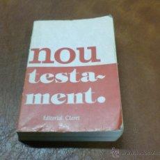 Libros de segunda mano: LLIBRE: NOU TESTAMENT.- EDITORIAL CLARET.-MIDE 14,50X10,00. Lote 52635871