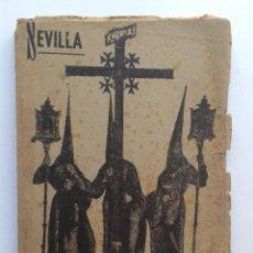 Libros de segunda mano: SEMANA SANTA SEVILLA 1940 CENSURA ECLESIASTICA 128 PÁGINAS. Lote 52696092