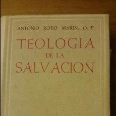 Livros em segunda mão: TEOLOGIA DE LA SALVACIÓN, ANTONIO ROYO, BIBLIOTECA DE AUTORES CRISTIANOS, 1956. Lote 52698438