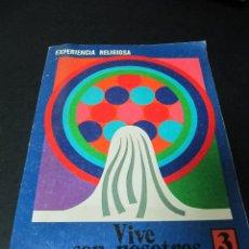 Libros de segunda mano: VIVE CON NOSOTROS.3. EXPERIENCIA RELIGIOSA. EGB. Lote 52720379