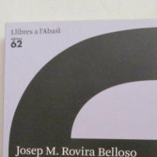 Libros de segunda mano: LA FE CRISTIANA EN LA SOCIETAT ACTUAL DE JOSEP M. ROVIRA BELLOSO (EDICIONS 62). Lote 52734804