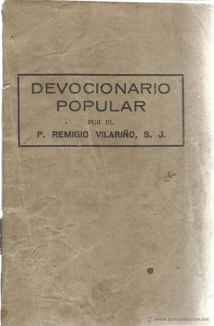DEVOCIONARIO POPULAR. REMIGIO VILARINO. BILBAO. 1949 (Libros de Segunda Mano - Religión)
