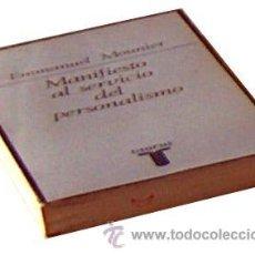 Libros de segunda mano: MANIFIESTO AL SERVICIO DEL PERSONALISMO, EMMANUEL MOUNIER, TAURUS 1972 293 PAGINAS. Lote 52904524
