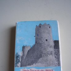 Libros de segunda mano: LAS MORADAS O CASTILLO INTERIOR - SANTA TERESA DE JESÚS - 1961. Lote 52971151