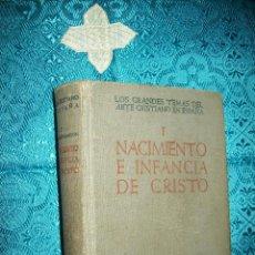 Libros de segunda mano: GRANDES TEMAS ARTE XNO. I: NACIMIENTO E INFANCIA DE CRISTO. F.J. SÁNCHEZ CANTÓN. BAC, Nº 34. 1948.. Lote 52981693