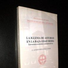 Libros de segunda mano: LA IGLESIA DE ASTURIAS EN LA BAJA EDAD MEDIA / F. JAVIER FERNANDEZ CONDE. Lote 203452641