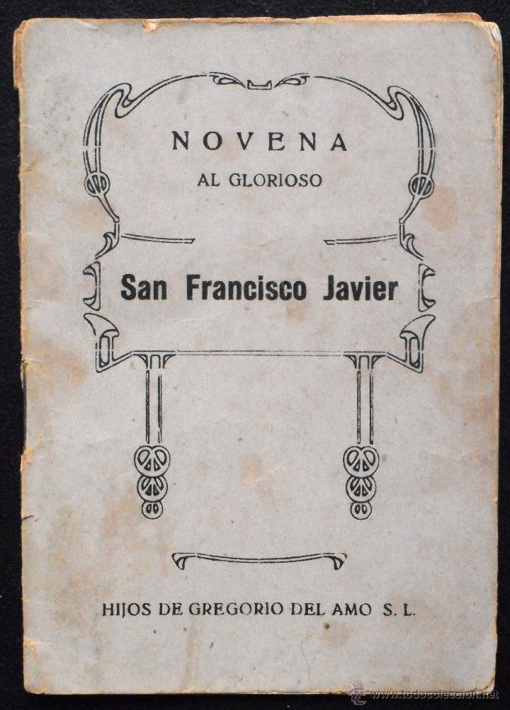 NOVENA AL GLORIOSO SAN FRANCISCO JAVIER - RAMÓN MUÑOZ ANDRADE - HIJOS DE GREGORIO DEL AMO AÑO 1943 (Libros de Segunda Mano - Religión)